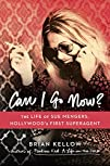 Can I Go Now?: The Life of Sue Menger…