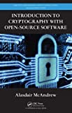 Product 143982570X - Product title Introduction to Cryptography with Open-Source Software (Discrete Mathematics and Its Applications)