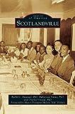 img - for Scotlandville book / textbook / text book