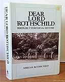 Dear Lord Rothschild: Birds, Butterflies, and History