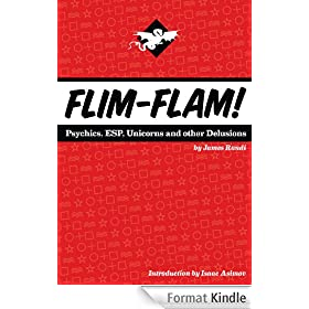 Flim-Flam! Psychics, ESP, Unicorns, and Other Delusions (English Edition)