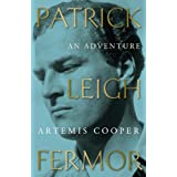 Patrick Leigh Fermor: An Adventureby Artemis Cooper