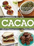 Superfoods for Life, Cacao: - Improve...
