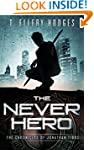 The Never Hero (Chronicles of Jonatha...