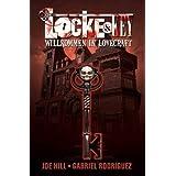 """Locke & Key, Band 1: Willkommen in Lovecraftvon """"Joe Hill"""""""