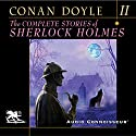 The Complete Stories of Sherlock Holmes, Volume 2 Audiobook by Arthur Conan Doyle Narrated by Charlton Griffin