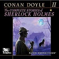 The Complete Stories of Sherlock Holmes, Volume 2 Hörbuch von Arthur Conan Doyle Gesprochen von: Charlton Griffin