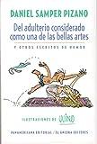 img - for Del adulterio considerado como una de las bellas artes (Spanish Edition) book / textbook / text book