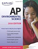 img - for Kaplan AP Environmental Science 2010 (Kaplan Ap Enviromental Science) by Craig Freudenrich (2010-01-05) book / textbook / text book