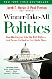 ISBN: 1416588701 - Winner-Take-All Politics: How Washington Made the Rich Richer--and Turned Its Back on the Middle Class