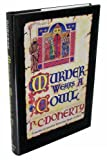 Murder Wears a Cowl/a Medieval Mystery Featuring Hugh Corbett (0312105061) by Doherty, P. C.