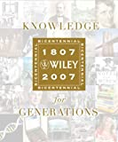 img - for Knowledge for Generations: Wiley and the Global Publishing Industry book / textbook / text book