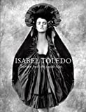 Isabel Toledo: Fashion from the Inside Out (0300145837) by Valerie Steele