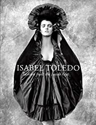 Isabel Toledo: Fashion from the Inside Out