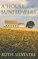 A House in the Sunflowers