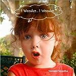 I Wonder... I Wonder: Just for Fun | Vernon Crumrine