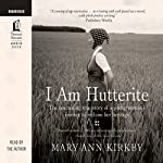 I Am Hutterite | Mary-Ann Kirkby