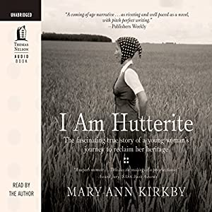 I Am Hutterite | [Mary-Ann Kirkby]