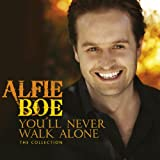 You'll Never Walk Alone - The Collectionby Alfie Boe