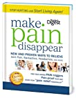 Make Pain Disappear: Proven Strategies to Get the Relief You Need