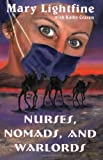 echange, troc Mary Lightfine - NURSES, NOMADS, AND WARLORDS (volume 1)
