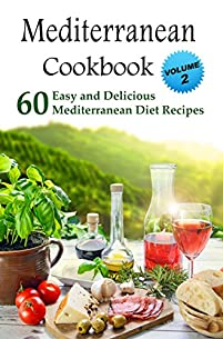 (FREE on 8/15) Mediterranean Cookbook: 60 Easy And Delicious Mediterranean Diet Recipes by Patrick Smith - http://eBooksHabit.com