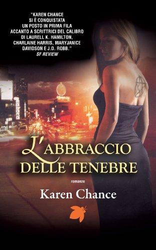 Karen Chance - L'abbraccio delle tenebre (Fanucci Narrativa)