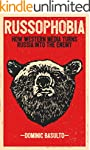 Russophobia: How Western Media Turns...