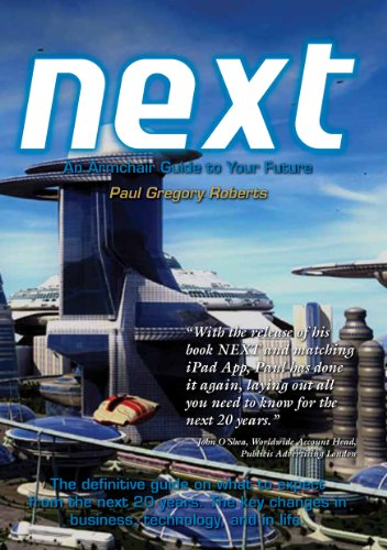 NEXT An Armchair Guide to Your Future (NOW, NEXT and HOW Trilogy)