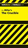 The Crucible (Cliffs Notes)
