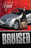 img - for Bruised by Azarel (2005) Paperback book / textbook / text book
