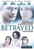 Betrayed: the Story of Three Women [Import anglais]