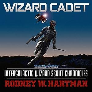 Wizard Cadet Audiobook