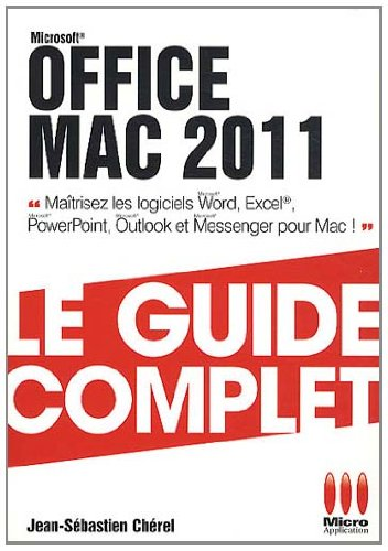 Office Mac 2011 Le guide complet