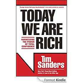 Today We Are Rich: Harnessing the Power of Total Confidence (English Edition)