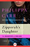 Zipporah's Daughter (The Daughters of England)