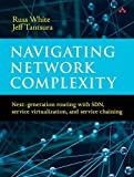 img - for Navigating Network Complexity: Next-generation routing with SDN, service virtualization, and service chaining book / textbook / text book