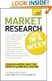 Market Research in a Week (Teach Yourself: Business)