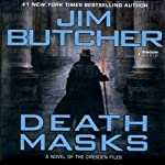 Death Masks: The Dresden Files, Book 5 (       UNABRIDGED) by Jim Butcher Narrated by James Marsters