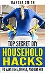 Top Secret DIY Household Hacks To Sav...