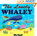 Books For Kids: The Lonely Whaley: (B...