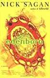 img - for By Nick Sagan Edenborn (First Edition) [Hardcover] book / textbook / text book