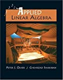 img - for Applied Linear Algebra 1st (first) Edition by Olver, Peter J., Shakiban, Cheri published by Pearson (2005) book / textbook / text book