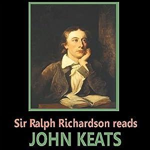 Sir Ralph Richardson Reads Keats Audiobook