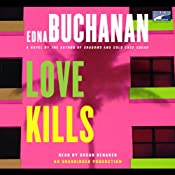 Love Kills: A Britt Montero Novel | [Edna Buchanan]