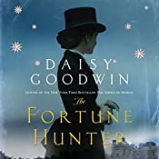 The Fortune Hunter: A Novel | [Daisy Goodwin]