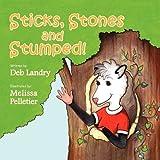 Sticks Stones and Stumped [Paperback]
