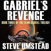 Gabriel's Revenge: Evan Gabriel Trilogy, Book 3 | [Steve Umstead]
