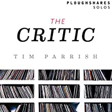 The Critic Audiobook by Tim Parrish Narrated by Angelo Di Loreto