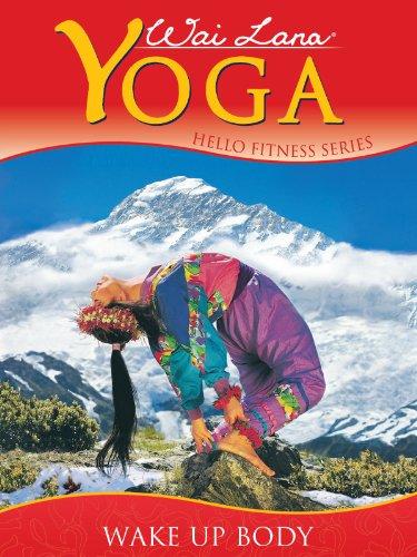 Wai Lana Yoga: Wake Up Body